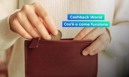 Cashback World: cos'è e come funziona